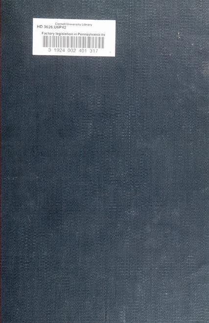 J. Lynn Barnard - Factory legislation in Pennsylvania: its history and administration