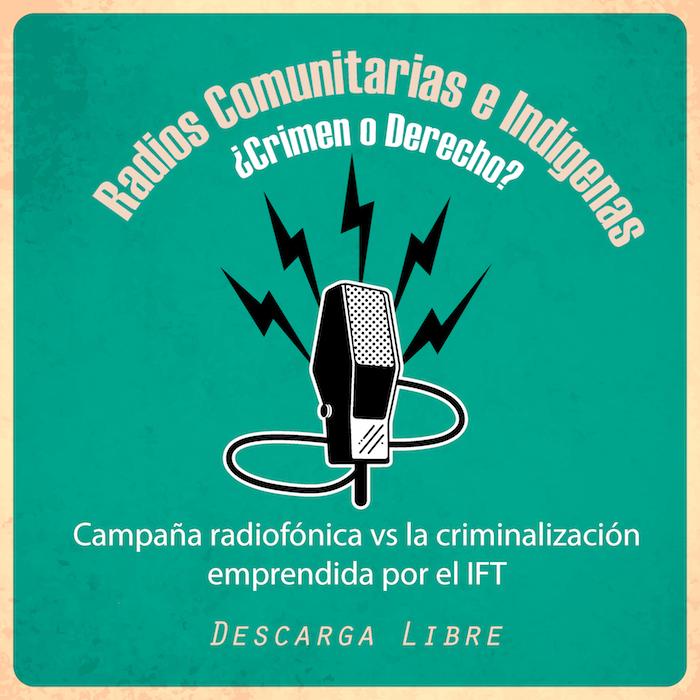 Campaña Radios Comunitarias e Indígenas, Un derecho Ciudadano