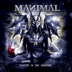 Trapped in the Shadows by Manimal