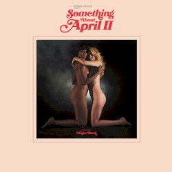 Something About April II by Adrian Younge  Presents   Venice Dawn