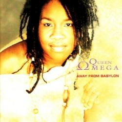 Queen Omega - Away From Babylon