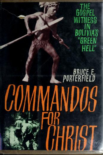 Cover of: Commandos for Christ | Bruce E. Porterfield