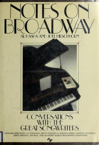 Notes on Broadway by Al Kasha
