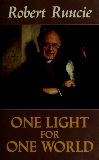 Cover of: One Light for One World | Robert A. K. Runcie