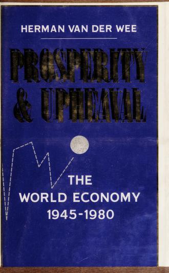 Cover of: Prosperity and upheaval | Wee, Herman van der.