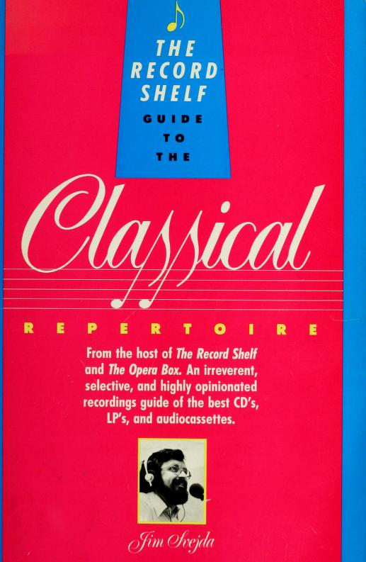 The Record shelf guide to the classical repertoire by Jim Svejda