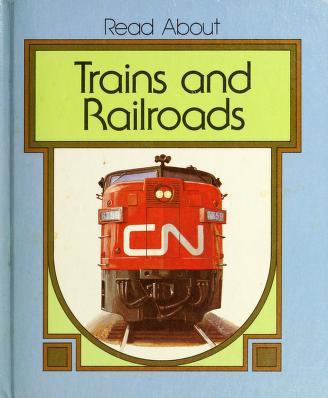 Cover of: Trains and railroads | Howard W. Kanetzke